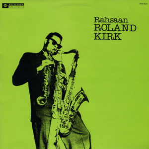 Roland Kirk, Triple Threat